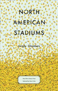 North American stadiums : poems
