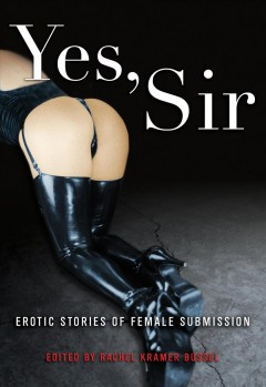 Yes, sir : erotic stories of female submission