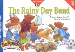 The rainy day band / written by Margaret Allen ; illustrated by Susan Banta.