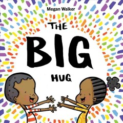 The big hug