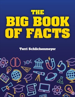 The big book of facts / Adventures in Science and History
