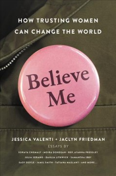 Believe me : how trusting women can change the world