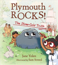 Plymouth rocks : the stone-cold truth