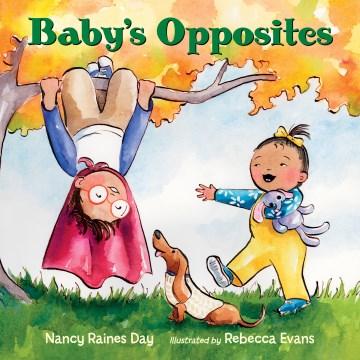 Baby's opposites