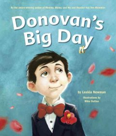 Donovan's big day / by Lesléa Newman ; illustrations by Mike Dutton.