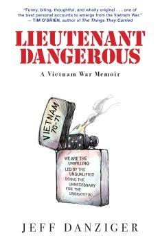 Lieutenant Dangerous : a Vietnam War memoir / Jeff Danziger.