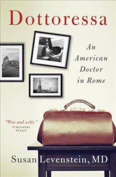 Dottoressa : An American Doctor in Rome