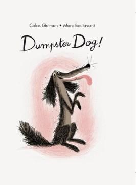 Dumpster Dog!