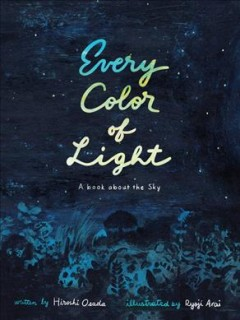 Every color of light / A Book About the Sky