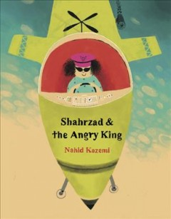 Shahrzad and the Angry King
