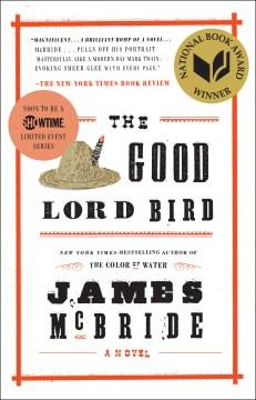 The Good Lord Bird / James McBride.