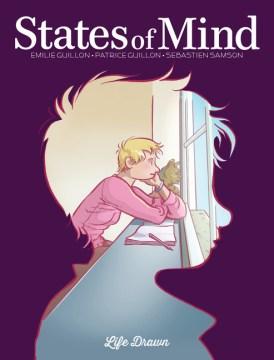 States of mind / writers : Emilie Guillon and  Patrice Guillon ; artist :Sebastien Samson ; translator : Montana Kane.
