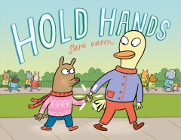 Hold hands / Sara Varon.