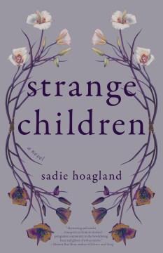 Strange children : a novel