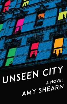 Unseen city : a novel