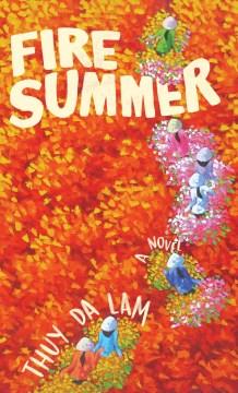 Fire summer : a novel