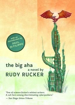 The big aha : a novel