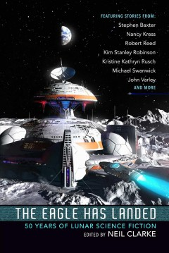 The Eagle has landed : 50 years of lunar science fiction