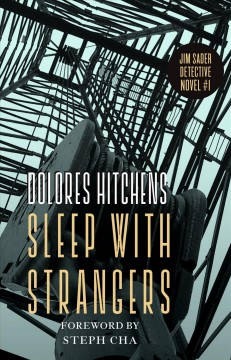 Sleep with strangers / Dolores Hitchens ; foreword by Steph Cha.