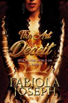 The art of deceit / Fabiola Joseph.