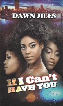 If I can't have you : renaissance collection / Dawn Jiles.