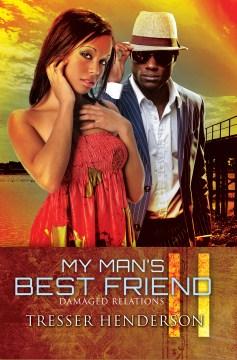 My Man's Best Friend : Damaged Relationships