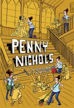 Penny Nichols / written by MK Reed & Greg Means ; art by Matt Wiegle.
