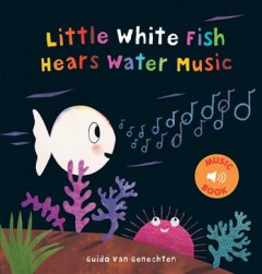 Little White Fish Hears Water Music