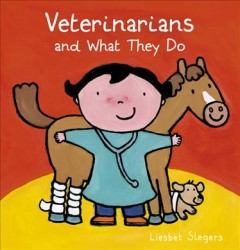 Veterinarians and What They Do