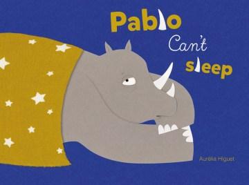 Pablo Can't Sleep
