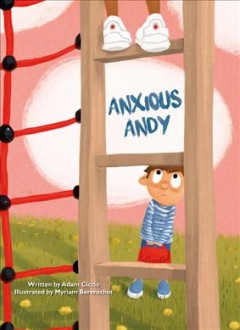 Anxious Andy