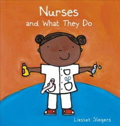 Nurses and What They Do