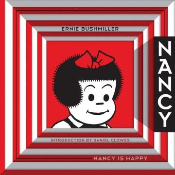 Nancy is happy Ernie Bushmiller.