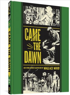Came the dawn : and other stories