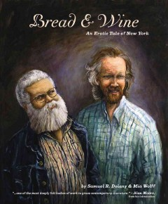 Bread & wine : an erotic tale of New York