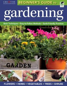 The beginner's guide to gardening