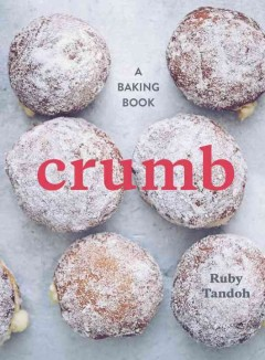 Crumb : the baking book