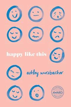 Happy like this / Ashley Wurzbacher.