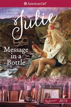 Message in a bottle : a Julie mystery / by Kathyrn Reiss.