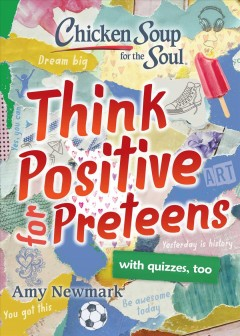 Think Positive for Preteens