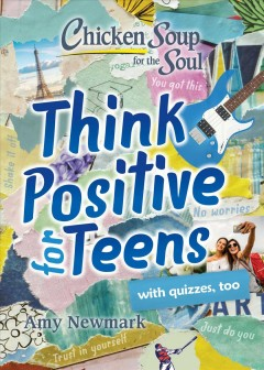 Think Positive for Teens