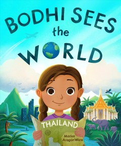 Bodhi sees the world : Thailand