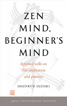 Zen mind, beginner's mind  / 50th Anniversary Edition