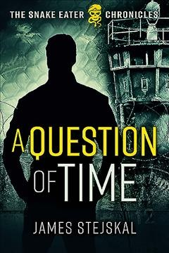 A question of time / James Stejskal.