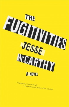 The Fugitivities