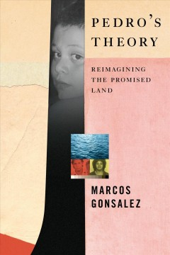Pedro's Theory : Reimagining the Promised Land
