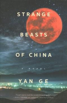 Strange Beasts of China