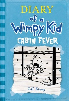Diary of a wimpy kid : cabin fever