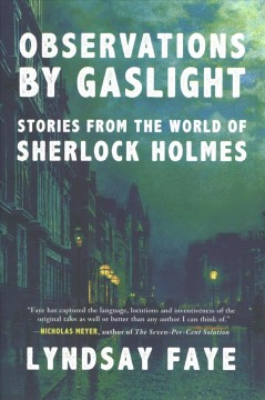 Observations by Gaslight : Stories from the World of Sherlock Holmes