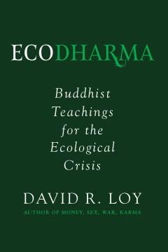 Ecodharma : Buddhist teachings for the ecological crisis